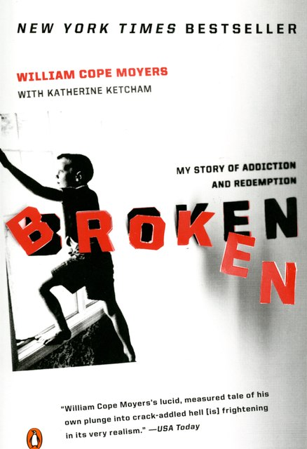 Broken: My Story of Addiction and Redemption