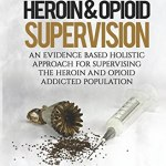 Opioid Addiction and Probation: Effective Support