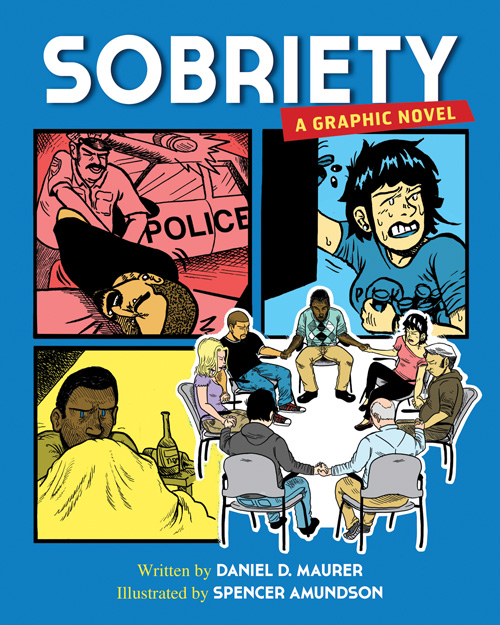 Sobriety: A Graphic Novel