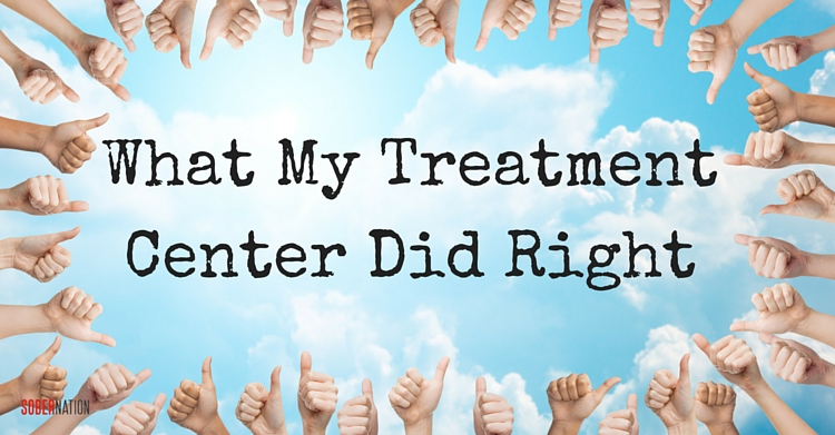 What My Treatment Center Did Right