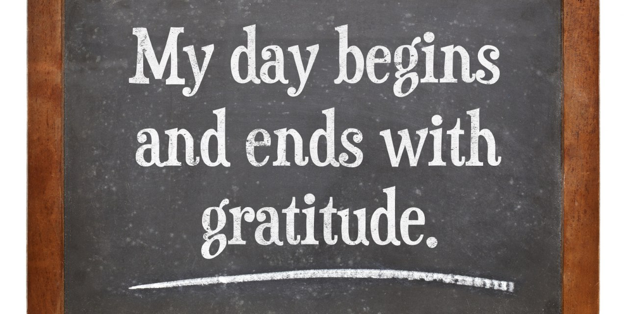 Gratitude: From Platitude to Attitude